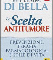 Di Bella: La Scelta Antitumore