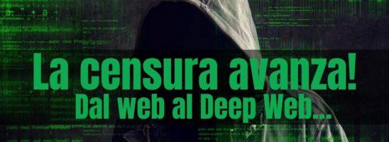 La censura avanza. Dal Web al Deep Web