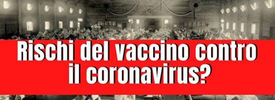 Rischi del vaccino per coronavirus? Dall'ADE alla Pandemia del 1918