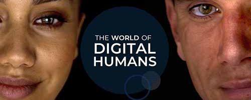 "Benvenuti nel mondo degli ""umani digitali"""