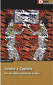 Genere e Capitale. Per una lettura femminista di Marx
