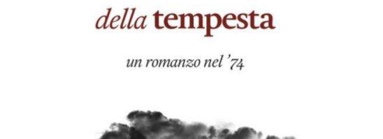 """""""La resistenza è vivere"""". Arriva in libreria il secondo romanzo di Pierluigi Sullo """"Gli uccelli della tempesta"""" ambientato nel 1974."""