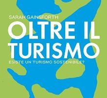 Il turismo come pratica di consumismo di massa