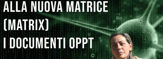 Introduzione alla nuova matrice (matrix): I documenti OPPT