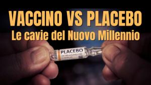 Placebo contro vaccino: ecco le cavie del Nuovo Millennio