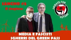 Sancho #5 II stagione – Fulvio Grimaldi – Media e fascisti sgherri del Green Pass